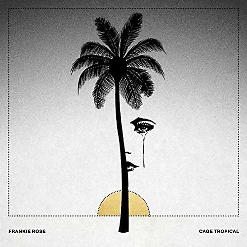 Alliance Frankie Rose - Cage Tropicale