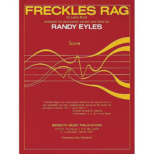 Hal Leonard Freckles Rag Concert Band Arranged by Randy Eyles