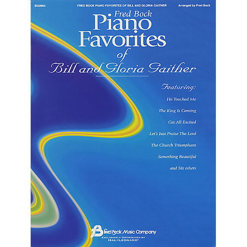 Fred Bock Music Fred Bock Piano Favorites of Bill and Gloria Gaither (Piano Solo) performed by Bill Gaither