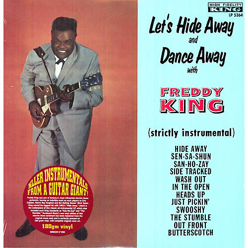 Alliance Freddie King - Let's Hide Away and Dance Away With Freddie King