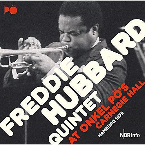 Alliance Freddie Quintet Hubbard - At Onkel Po's Carnegie Hall Hamburg 1979
