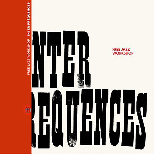 Alliance Free Jazz Workshop - Inter Frequences