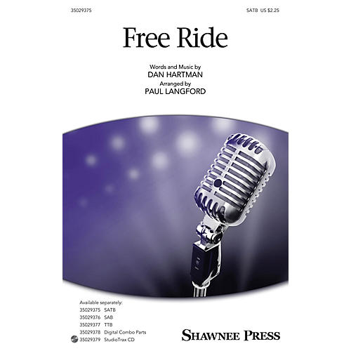 Shawnee Press Free Ride SATB arranged by Paul Langford