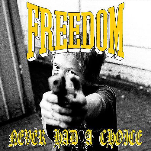 Alliance Freedom - Never Had A Choice