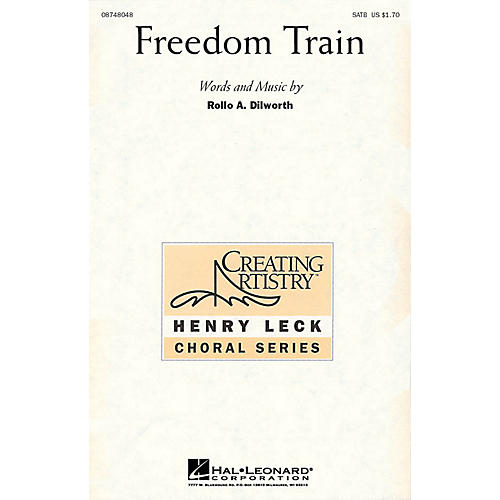Hal Leonard Freedom Train SATB composed by Rollo Dilworth
