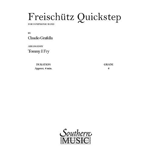 Southern Freischutz Quickstep (Band/Concert Band Music) Concert Band Level 4 Arranged by Tommy J. Fry