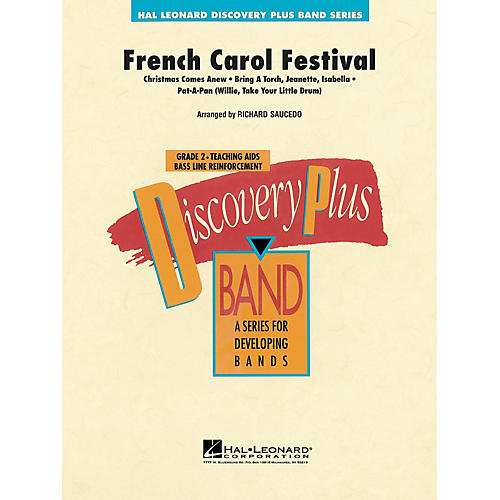 Hal Leonard French Carol Festival - Discovery Plus Concert Band Series Level 2 arranged by Richard Saucedo