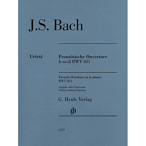 G. Henle Verlag French Overture in B Minor BWV 831 Henle Music Folios Softcover by Bach Edited by Rudolf Steglich