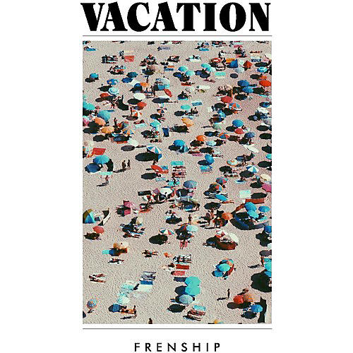 Alliance Frenship - Vacation
