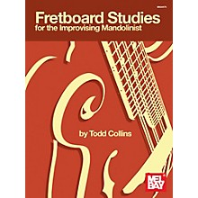Mel Bay Fretboard Studies for the Improvising Mandolinist