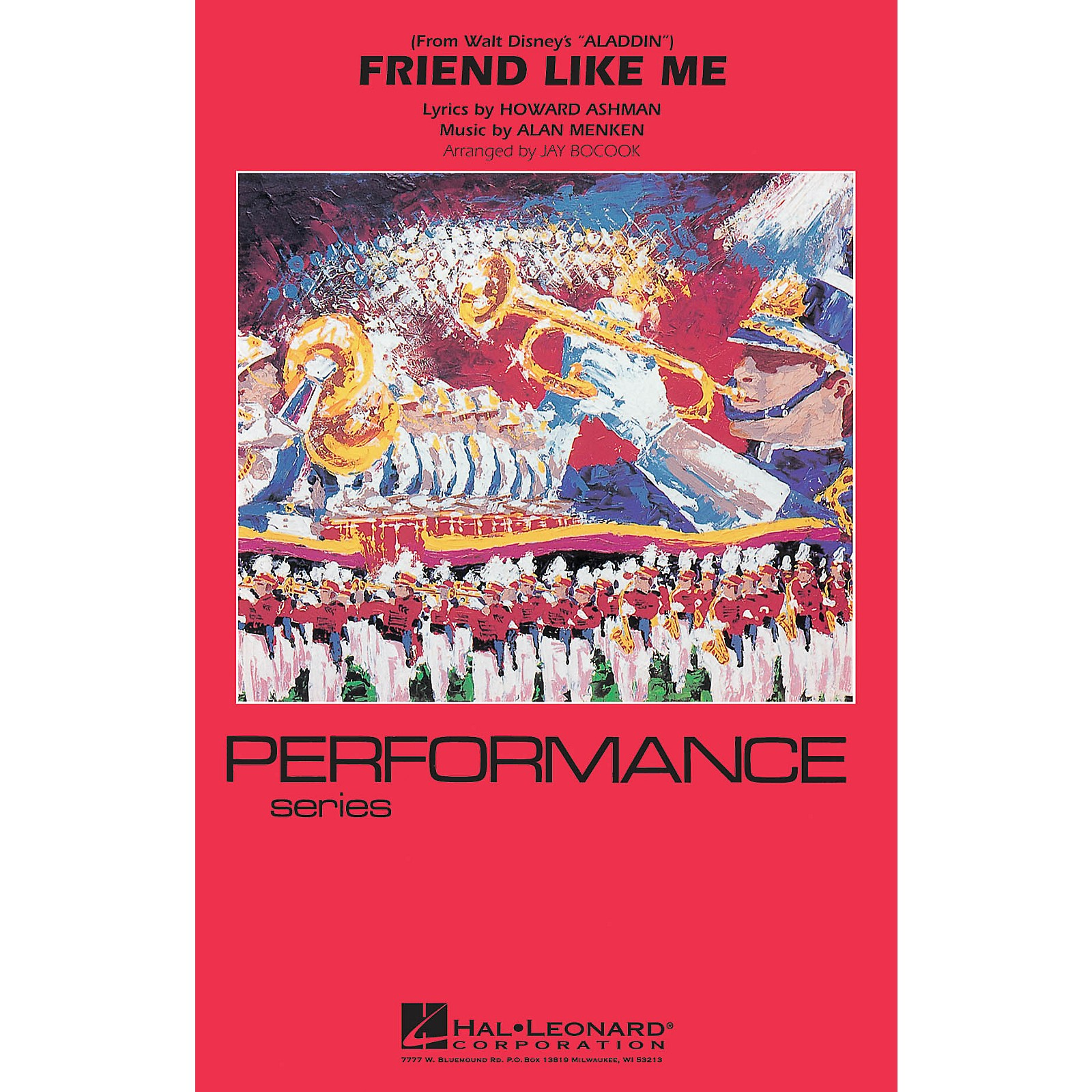 Hal Leonard Friend Like Me (from Aladdin) Marching Band Level 3 Arranged by Jay Bocook