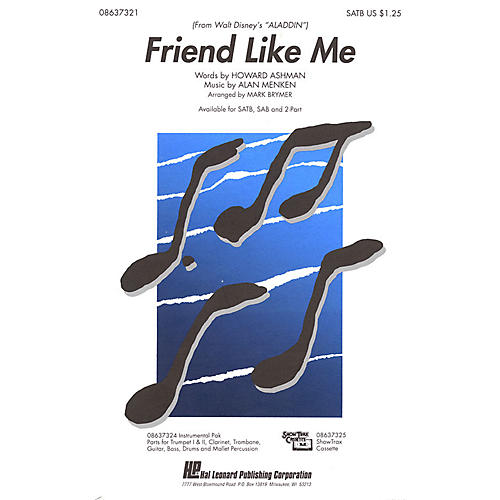Hal Leonard Friend Like Me (from Aladdin) SATB arranged by Mark Brymer
