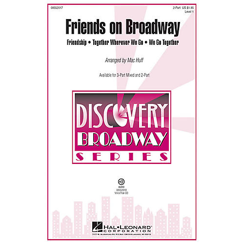 Hal Leonard Friends on Broadway 2-Part arranged by Mac Huff