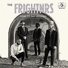 Frightnrs - More to Say Versis