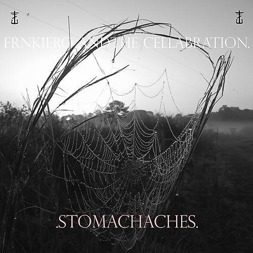 Alliance Frnkiero & Cellabration - Stomachaches