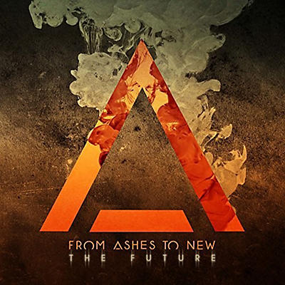 From Ashes to New - Future