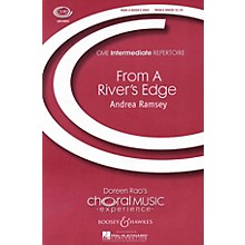 Boosey and Hawkes From a River's Edge (CME Intermediate) SSA DIVISI composed by Andrea Ramsey