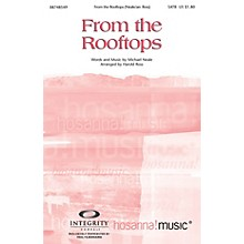Integrity Choral From the Rooftops SATB by Michael Neale Arranged by Harold Ross