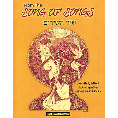 Tara Publications From the Song of Songs (Compiled and Arranged by Velvel Pasternak) Tara Books Series Softcover