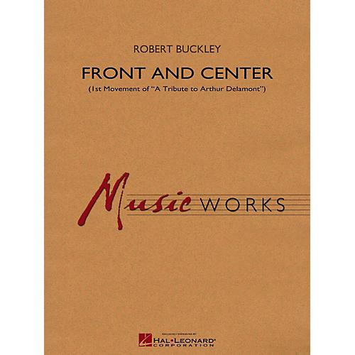 Hal Leonard Front And Center (1st Mvt Of  A Tribute To Arthur Delamont ) Concert Band Level 4