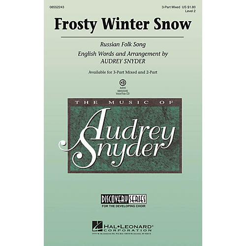 Hal Leonard Frosty Winter Snow (Russian Folk Song) Discovery Level 2 2-Part Arranged by Audrey Snyder