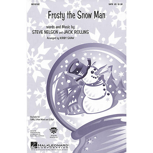 Hal Leonard Frosty the Snow Man 3-Part Mixed Arranged by Kirby Shaw