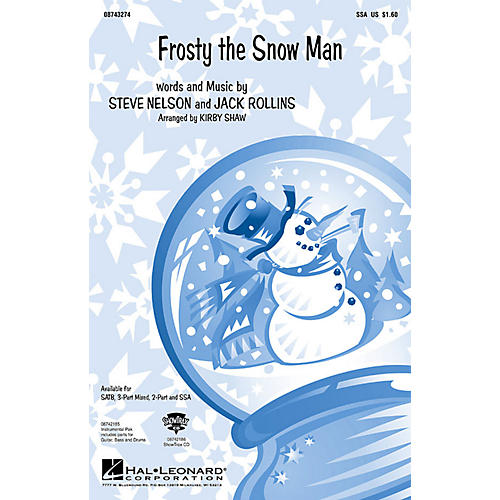 Hal Leonard Frosty the Snow Man (SSA) SSA arranged by Kirby Shaw