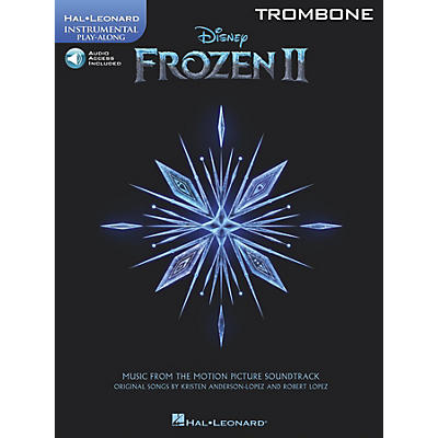 Hal Leonard Frozen II Trombone Play-Along Instrumental Songbook Book/Audio Online