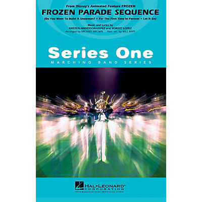 Hal Leonard Frozen Parade Sequence Marching Band Level 1 Arranged by Michael Brown