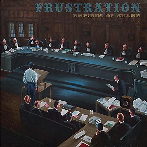 Alliance Frustration - Empires Of Shame