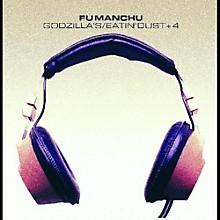 Fu Manchu - Godzilla's / Eatin' Dust +4