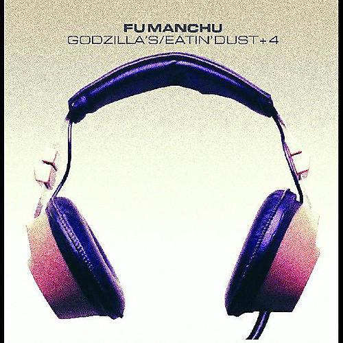 Alliance Fu Manchu - Godzilla's / Eatin' Dust +4