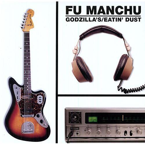 Alliance Fu Manchu - Godzilla's Eatin Dust