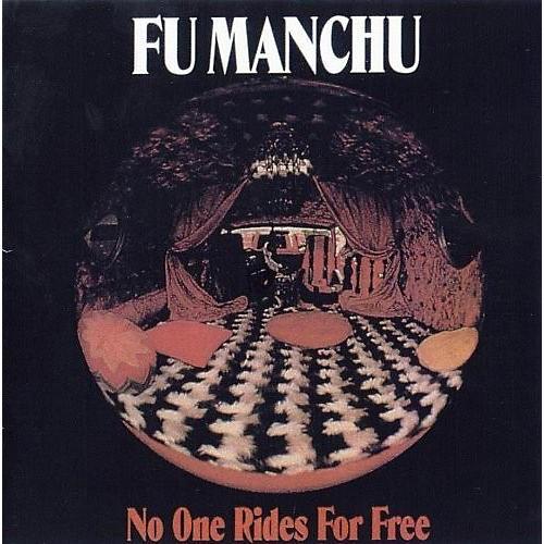 Alliance Fu Manchu - No One Rides for Free