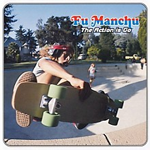Fu Manchu - The Action Is Go