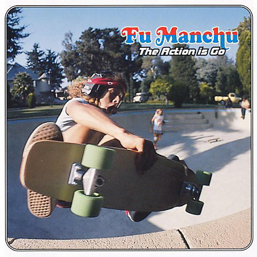 Alliance Fu Manchu - The Action Is Go