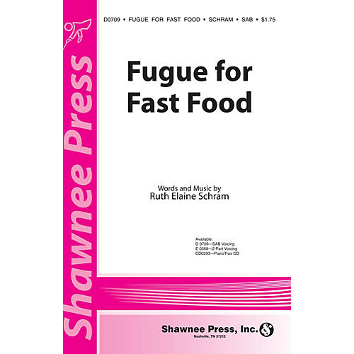 Shawnee Press Fugue for Fast Food SAB composed by Ruth Elaine Schram