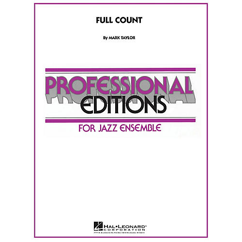 Hal Leonard Full Count Jazz Band Level 5-6 Composed by Mark Taylor