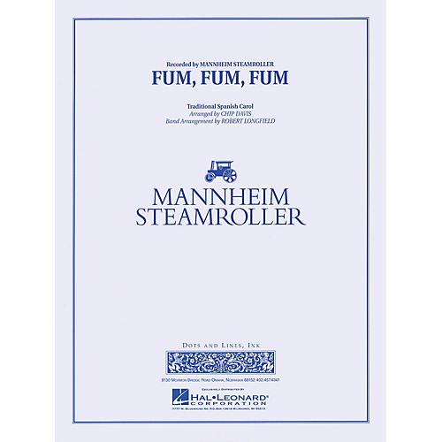 Hal Leonard Fum, Fum, Fum Concert Band Level 3-4 by Mannheim Steamroller Arranged by Robert Longfield