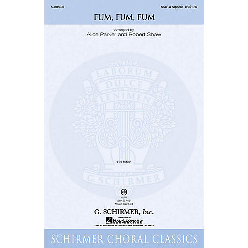 G. Schirmer Fum, Fum, Fum SATB a cappella composed by Traditional Catalan Carol
