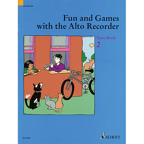 Schott Fun and Games with the Alto Recorder (Tune Book 2) Schott Series