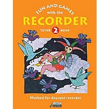 Schott Fun and Games with the Recorder (Descant Tune Book 2) Schott Series by Gerhard Engel
