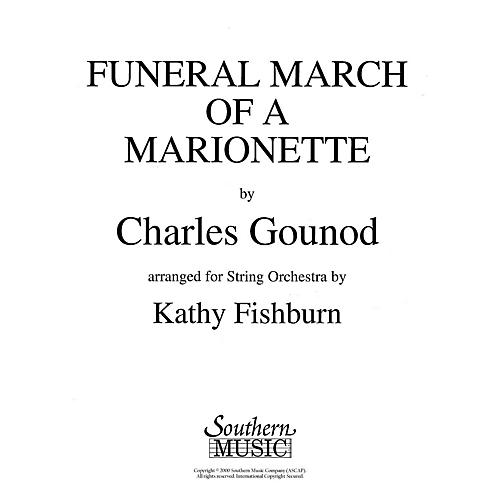 Southern Funeral March of a Marionette Southern Music Series Arranged by Kathy Fishburn