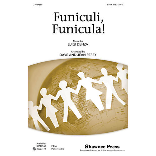 Shawnee Press Funiculi, Funicula! 2-Part arranged by Dave Perry
