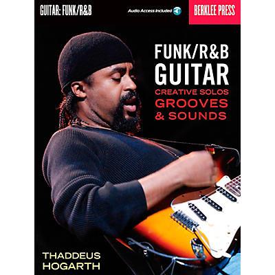 Berklee Press Funk/R&B Guitar - Creative Solos, Grooves & Sounds (Book/CD)