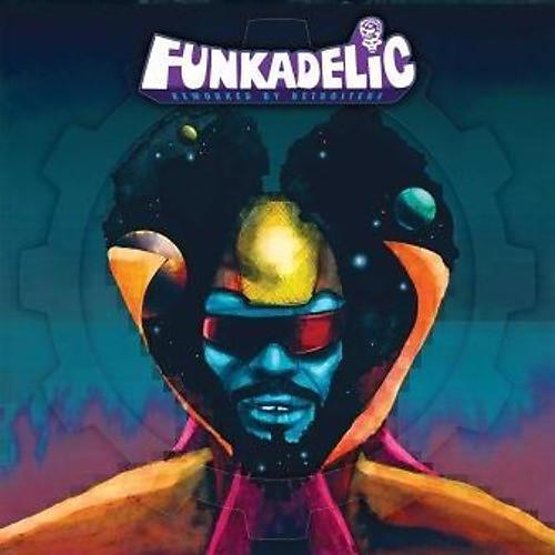 Alliance Funkadelic - Reworked By Detroiters