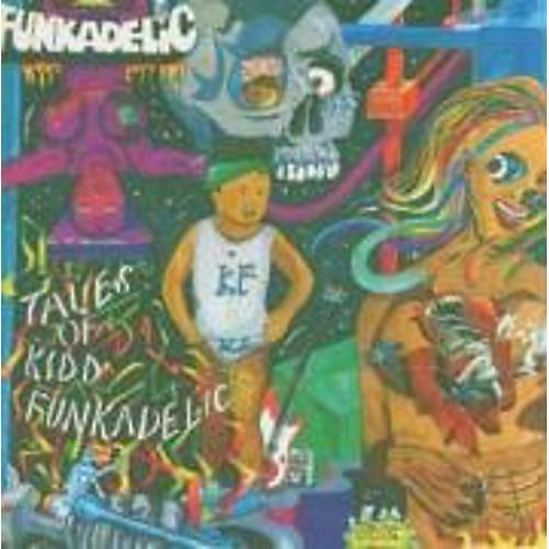 Alliance Funkadelic - Tales of Kidd Funkadelic