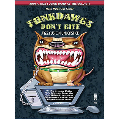 Music Minus One Funkdawgs Don't Bite - Jazz Fusion Unleashed (Guitar) Music Minus One Series Softcover with CD