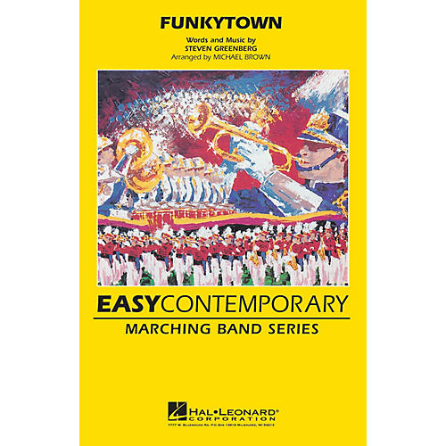 Hal Leonard Funkytown Marching Band Level 2 Arranged by Michael Brown