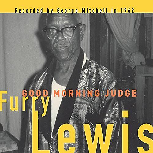 Alliance Furry Lewis - Good Morning Judge